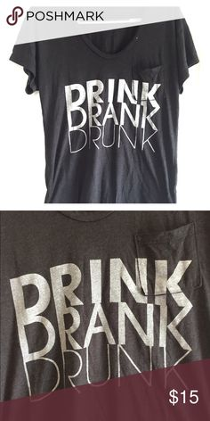 Oversized Drink, Drank, Drunk T Urban Outfitters 'drink, drank, drunk' pocket t. Oversized and very soft. Urban Outfitters Tops Tees - Short Sleeve
