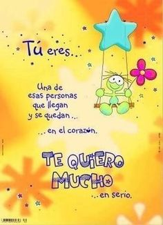 you are one of those people who arrive and stay in the heart. Happy Birthday Messages, Birthday Quotes, Birthday Greetings, Amor Quotes, Love Quotes, Mr Wonderful, Happy B Day, Spanish Quotes, E Cards