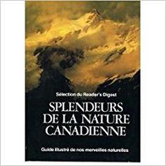 Splendeurs de la nature canadienne.: Amazon.ca: N/A: Books Livre
