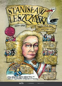 Stanisław Leszczyński - Poczet królów polskich - PlanszeDydaktyczne.pl Learn Polish, Poland History, Visit Poland, E Mc2, School Notes, Historical Photos, Teaching, Education, Kids