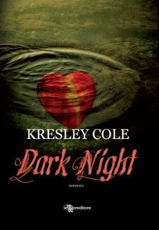 Dark Night (Dark needs at night's edge) - Immortals After Dark vol. 5 - 2008 - Kresley Cole