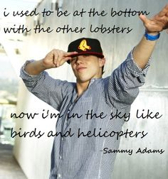 sammy adams is at the top <3