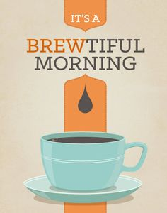 Coffee Tea Print Typography - Brewtiful Morning - Poster wall art decor kitchen cup light blue orange modern kitchen Check out the website to see Tea Puns, Coffee Puns, Coffee Talk, Coffee Is Life, I Love Coffee, Coffee Humor, Coffee Quotes, My Coffee, Morning Coffee