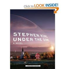 Under the Dome, Stephen King This is one dark, scary long , stressful tale but takes you in its place so deep you forget you are outside!