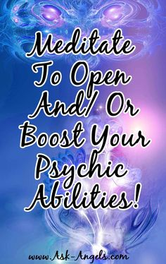Meditate to open and or boost your psychic abilities! Learn a Simple Psychic Meditation FREE here! >>   http://www.ask-angels.com/spiritual-guidance/psychic-meditation/  #psychic
