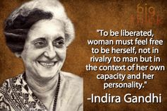 Indira Gandhi Indira Gandhi Quotes, Margaret Thatcher Quotes, First Prime Minister, Quotable Quotes, Inspire Me, Personality, Life Quotes, Feelings, Sayings