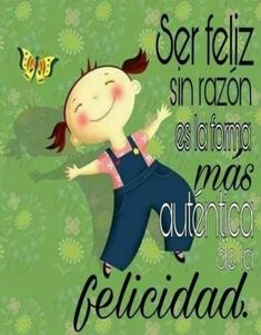 Be happy 💞 Etiquette And Manners, Morning Greeting, Spanish Quotes, Betty Boop, Encouragement, Spirituality, Family Guy, Thoughts, Feelings