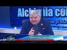 SPIONII DIN SPAȚIU! - ALCHIMIA CONSPIRAȚIEI CU GEN. DR. EMIL STRĂINU ȘI ... Alchemy
