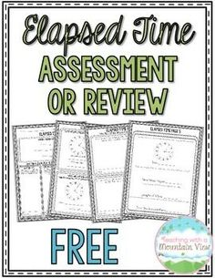 Elapsed Time Assessment or Review. Includes word problems and multi-step problems. Perfect for reviewing or assessing elapsed time skills!