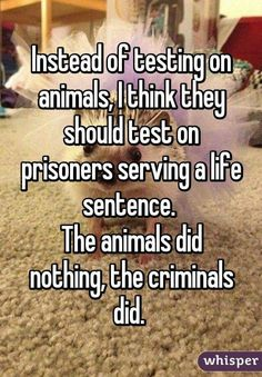 "Exactly. {A}<<people think that it's ""inhumane"" you know what's inhumane! Letting criminals who will never change live and are a danger to society"