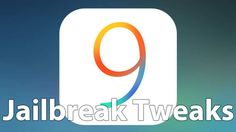 ios-9-jailbreak-tweaks-top