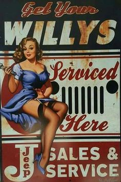 Garage Art Signs Jeep Willys Pin Up Girl by Steve McDonald Reproduction Sign Pub Vintage, Pin Up Girl Vintage, Retro Pin Up, Vintage Metal Signs, Vintage Pins, Vintage Jeep, Pin Up Girls, Steve Mcdonald, Up Auto
