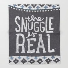 The Snuggle is Real Printed Throw Blanket