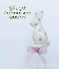 Polks Dot Chair:  Polka Dot Chocolate Bunnies using candy melts
