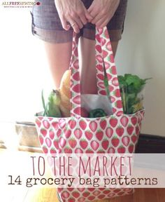 To the Market: 14 Grocery Bag Pattern Ideas! Learn how to sew a tote that's perfect for the market with the help of this fabulous collection!