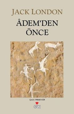ademden once - jack london - can yayinlari  http://www.idefix.com/kitap/ademden-once-jack-london/tanim.asp