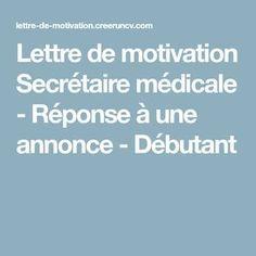 Lettre De Motivation Secretaire Medicale Reponse A Une Annonce Debutant