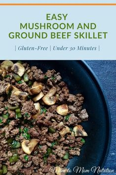 This easy mushroom and the ground beef skillet is an easy weeknight dinner that is delicious as-is, or served on top of baked potatoes or brown rice. (gluten-free, under 30-minutes) #dinnerrecipeseasy #kidfriendlyrecipeseasy #dinnerrecipes #mushroomandgroundbeefskillet #skilletdinnerseasy #glutenfreedinnerrecipes #glutenfreerecipes #under30minutemeals New Recipes For Dinner, Gluten Free Recipes For Dinner, Healthy Beef Recipes, Slow Cooker Recipes, Healthy Meals, Easy Meal Plans, Easy Weeknight Dinners, Yummy Eats, Skillet