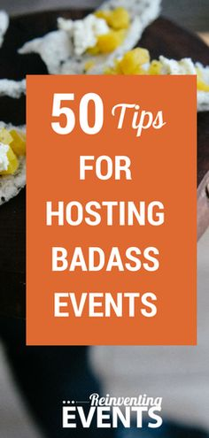 Do you feel you forget minor details while planning an event? Let us help! Check out 50 Tips for Hosting Badass Events. See all of the tips and repin to save!   @reinventevents #EventProfs #EventPlanner #EventPlanning #Conferences #Tradeshows #Events #BadassEvents #TipsAndTricks http://reinventingevents.com/50-tips-for-hosting-badass-events/