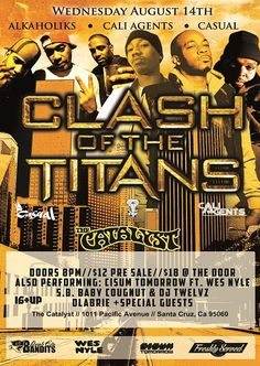 Santa Cruz(Catalyst) 8/14 DLabrie added to Clash of the Titans Tour -The Alkaholiks,Cali Agents(Planet Asia & Rosco),Casual(Hiero) + DJ True Justice, DJ Twelvz & more at the Catalyst(Atrium) Get Pre Sales click here http://www.ticketfly.com/purchase/event/344833 + 8/15 in Nevada City.CA (Stonehouse)