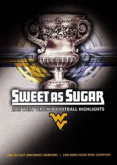 2005 West Virginia University Football Highlights: Sweet as Sugar [DVD] [English] [2006]