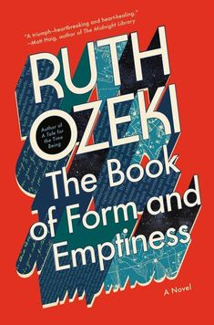 The Book of Form and Emptiness by Ruth Ozeki, Hardcover | Barnes & Noble®