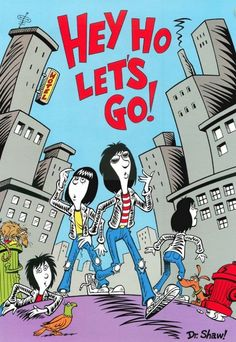 Hey Ho Let's Go! the Dr Seuss book that should have been. By Scott Shaw (@ScottShawToons)