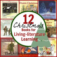 12 Christmas Books for Living Literature Learning {The Unlikely Homeschool}