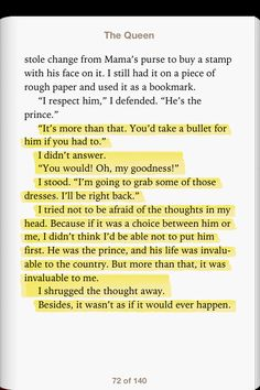 The Queen by Kiera Cass. I had to stop reading for a second after this part... And simply cry for the truth in it