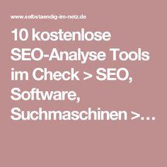 10 kostenlose SEO-Analyse Tools im Check > SEO, Software, Suchmaschinen >…