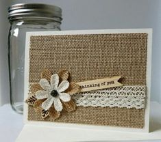 handmade greeting card by AluminumButterfly . burlap backgound and die cut layered flower . band of cotton crochet edging . luv the sweet rustic look . Simple Birthday Cards, Handmade Birthday Cards, Greeting Cards Handmade, Paper Cards, Diy Cards, Your Cards, Burlap Card, Burlap Flowers, Get Well Cards
