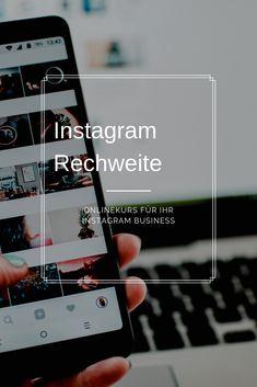 Mit diesem Onlinekurs  kannst du dir eine große Instagram Reichweite für dein Unternehmen aufbauen. Partner, Marketing, Iphone, Instagram, Business