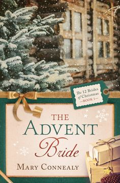The Advent Bride (The 12 Brides of Christmas) - Kindle edition by Mary Connealy. Religion & Spirituality Kindle eBooks @ Amazon.com.