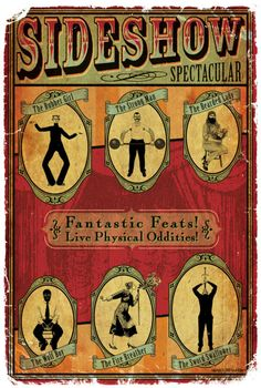 "Vintage circus poster, ""Sideshow Spectacular!"" These can all be part of the photo booth, kids can become the characters"
