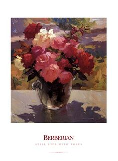 Still Life with Roses Fine-Art Print by Ovanes Berberian