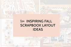Fall is one of the best times of the year with cool, crisp weather and fun festive events! There are so many memories to be made from pumpkin patches to gatherings around the table.  We've put together some of the best fall scrapbook layouts that will help you be inspired for your fall scrapbook layouts.Read more