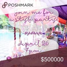 Co-hosting my next Posh party - April 26th 7pm  PT Join me as I host my next Posh party on Wednesday, April 26th @ 7pm PT! Really excited about hosting an evening style party! Theme and co-hosts tbd. I'll update as I find out more info. Tag your favorite (complaint) closets. Other