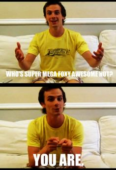Who's supermegafoxyawesomehot? You are!  #StarKid #Bhol