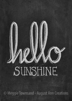 Chalkboard Print - Digital File - 5x7 & 8x10 - Hello Sunshine - Printable