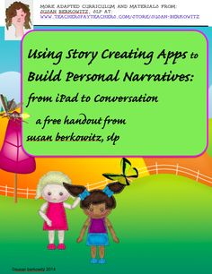 FREE hangout explains how to use story apps to help students with language disorders & complex communication needs create personal narratives to begin to build discourse skills https://www.teacherspayteachers.com/Product/Using-Story-Creating-Apps-to-Build-Personal-Narratives-iPad-to-Conversation-1122097