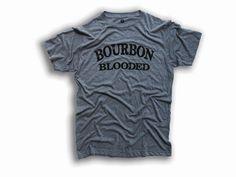 Bourbon Blooded, T-Shirt, Soft, Whiskey, Bourbon, Single Barrel, Men, Guy