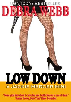 Low Down (Jackie Mercer, Some Girls, Girls Bows, Mini Books, Best Sellers, Christian Louboutin, Have Fun, Stockings, Romance, Pumps