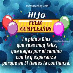 bendiciones-cumpleaños-hijo Happy Birthday Son, Happy Birthday Pictures, Happy Birthday Quotes, Birthday Greetings, Birthday Wishes, Birthday Cards, Spanish Prayers, God Is Good, Home Interior