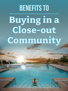 Less construction, completed amenities and move-in ready homes. Check out reasons why you might prefer moving into a new home community near closeout!