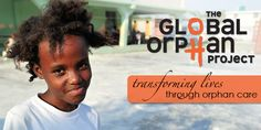 The Global Orphan Project works in Haiti, East Africa and other countries around the world. GO Project partners with churches to care for orphaned and abandoned children.