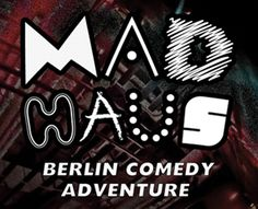 Mad Haus Berlin Comedy Adventure Launch Party  Thursday 10th October 2013  After an illustrious summer at Griessmuehle Baum Haus Comedy Open Air, strikes once again with a new series of English Comedy in Berlin (indoors)   www.comedyopenair.com