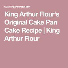 King Arthur Flour's Original Cake Pan Cake Recipe | King Arthur Flour