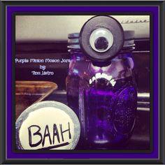 Purple Minion Mason Jars by: Tina Listro