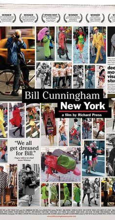 Directed by Richard Press.  With Bill Cunningham, Anna Wintour, Michael Kors, Editta Sherman. A profile of the noted and extraordinarily cheerful veteran New York City fashion photographer.