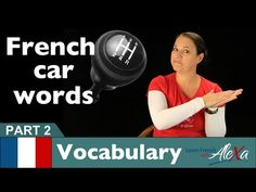 Car Words in French Part 2 (basic French vocabulary from Learn French With Alexa) - YouTube